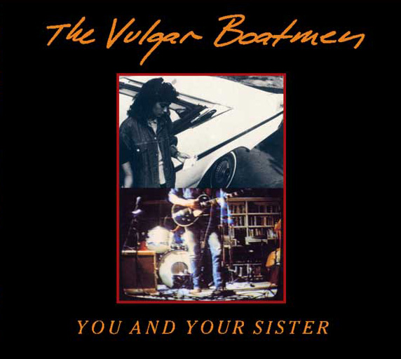 vulgarboatmen---you-and-your-sister-front-black